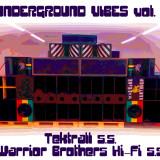 29. 12. 2017, pátek, UNDERGROUND VIBES vol.1 – Sound by Tektrall & Warrior Brothers Hi-Fi